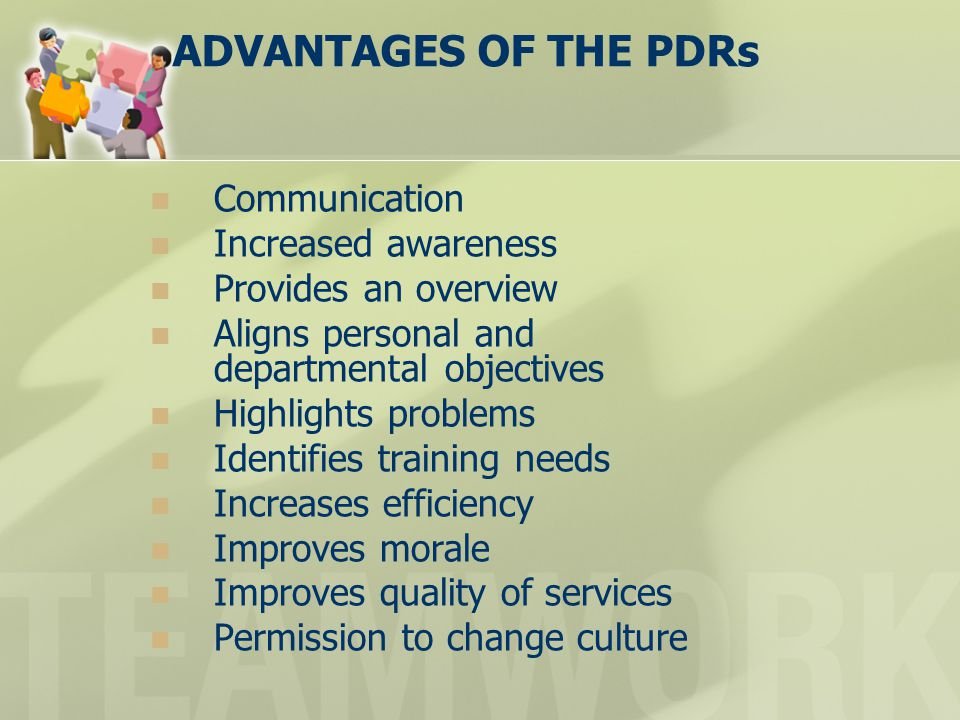 ADVANTAGES OF THE PDRs Communication Increased awareness