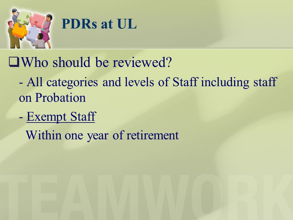 PDRs at UL Who should be reviewed