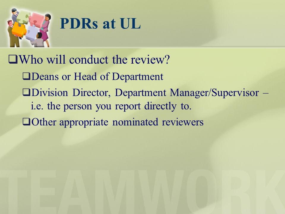 PDRs at UL Who will conduct the review Deans or Head of Department