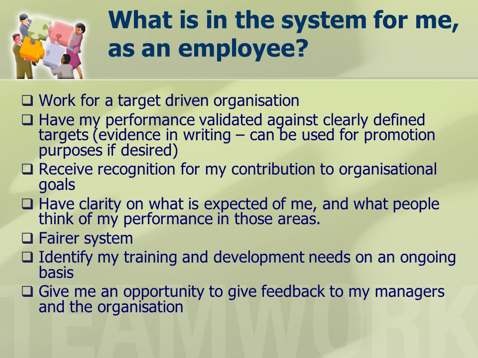 What is in the system for me, as an employee