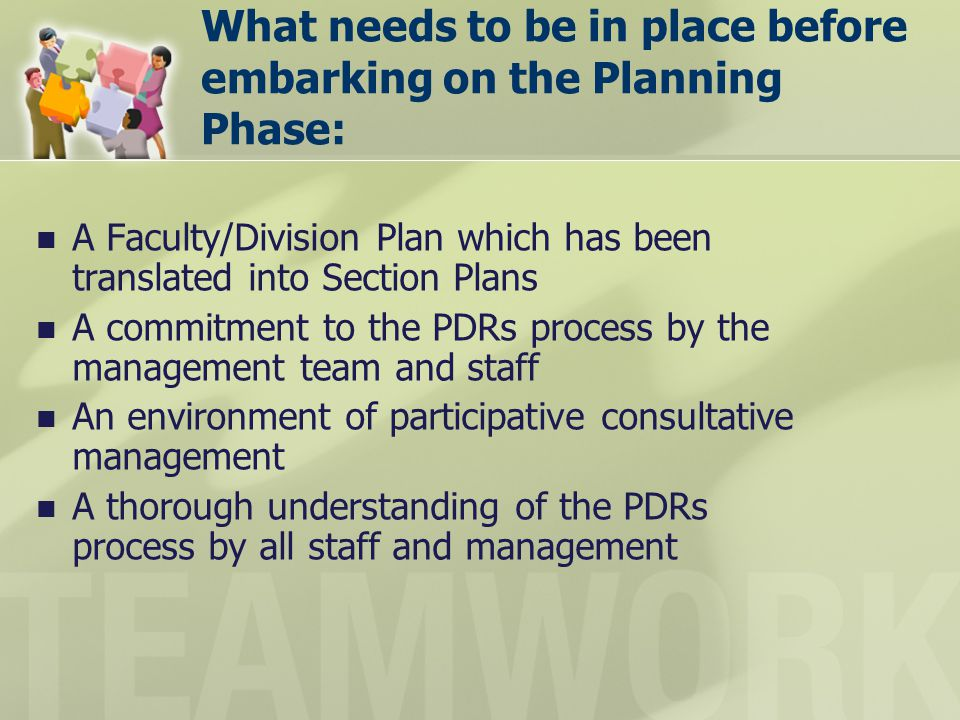 What needs to be in place before embarking on the Planning Phase: