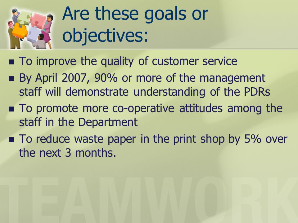 Are these goals or objectives: