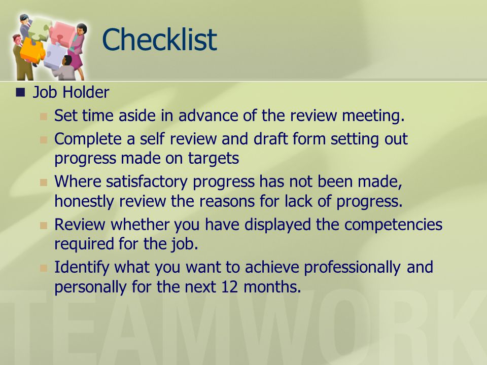 Checklist Job Holder Set time aside in advance of the review meeting.
