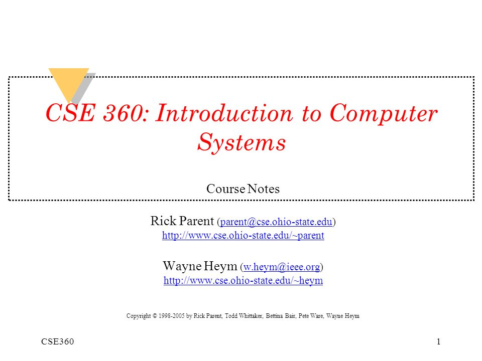 CSE 360: Introduction to Computer Systems