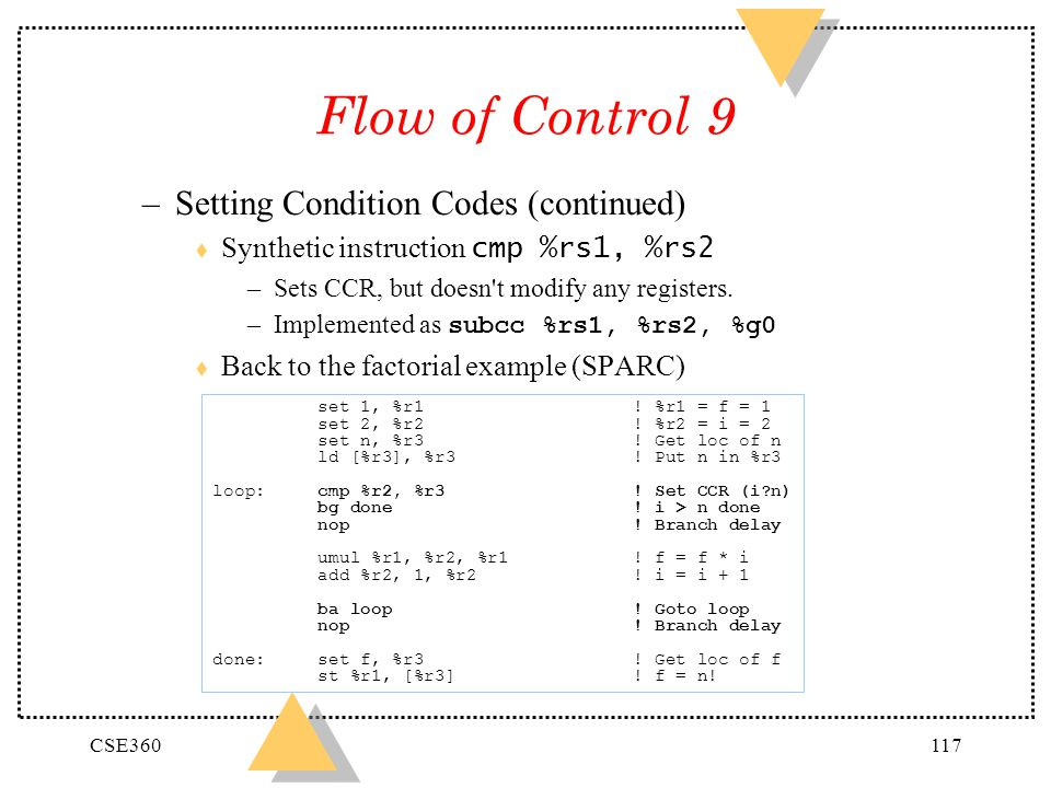 Flow of Control 9 Setting Condition Codes (continued)