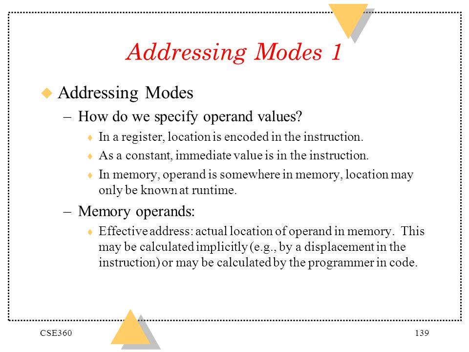 Addressing Modes 1 Addressing Modes How do we specify operand values