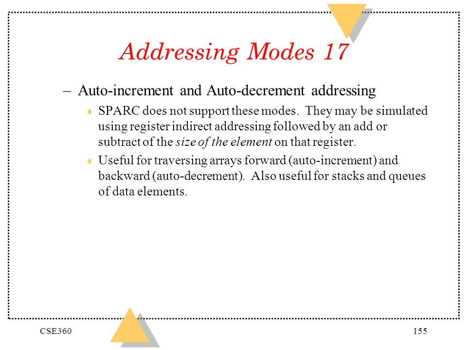 Addressing Modes 17 Auto-increment and Auto-decrement addressing