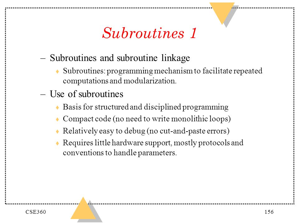 Subroutines 1 Subroutines and subroutine linkage Use of subroutines