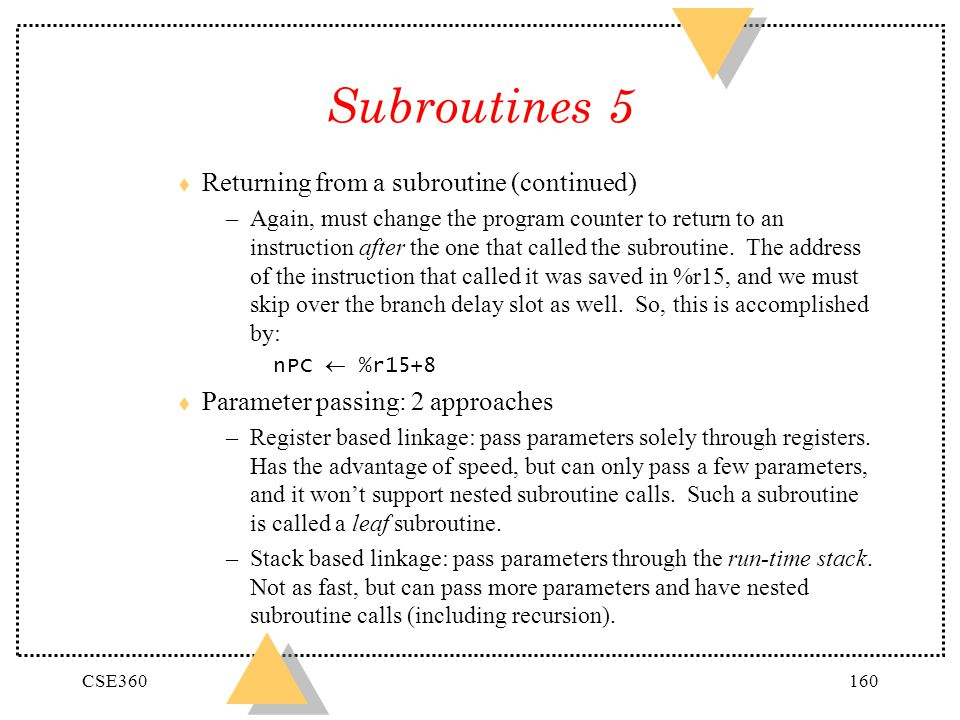 Subroutines 5 Returning from a subroutine (continued)