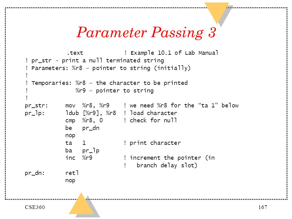 Parameter Passing 3 .text ! Example 10.1 of Lab Manual
