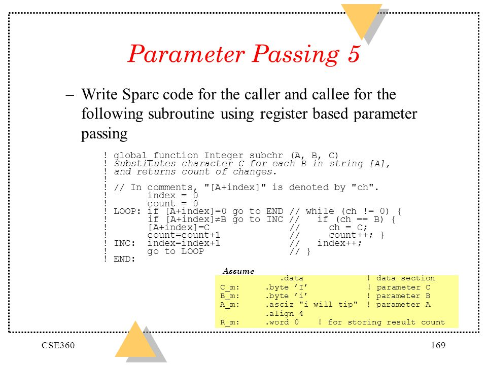 Parameter Passing 5 Write Sparc code for the caller and callee for the following subroutine using register based parameter passing.