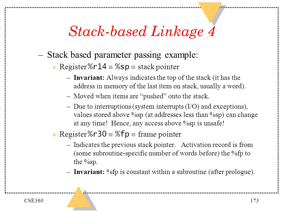 Stack-based Linkage 4 Stack based parameter passing example: