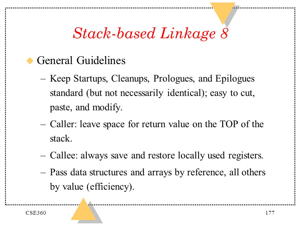Stack-based Linkage 8 General Guidelines