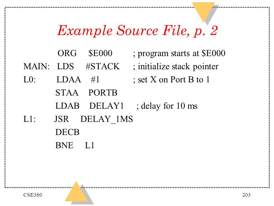 Example Source File, p. 2 ORG $E000 ; program starts at $E000
