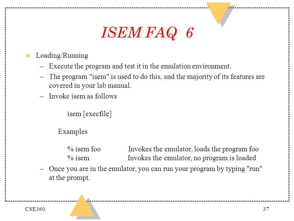 ISEM FAQ 6 Loading/Running