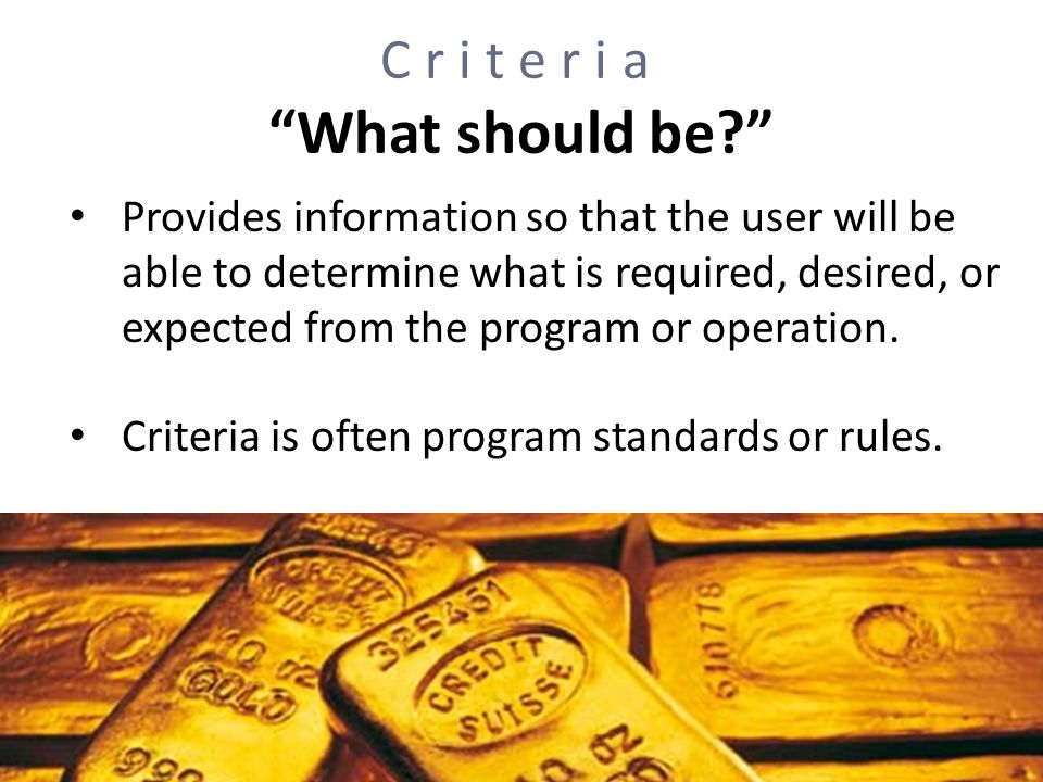 Criteria What should be