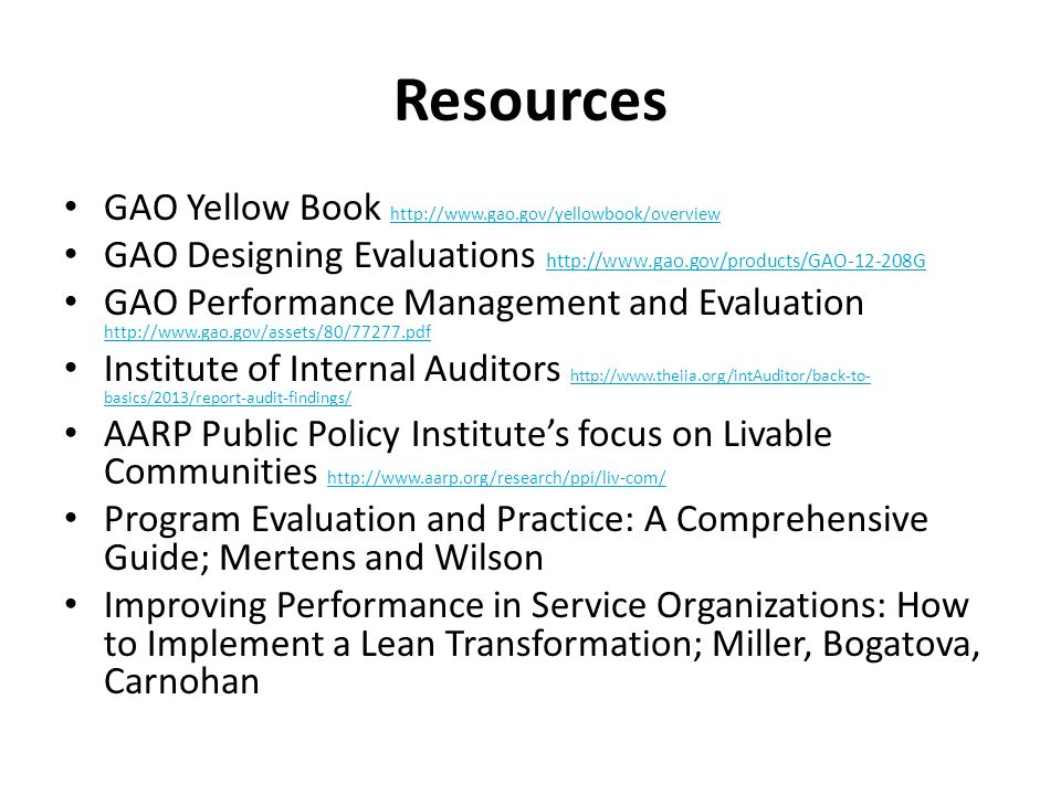Resources GAO Yellow Book http://www.gao.gov/yellowbook/overview