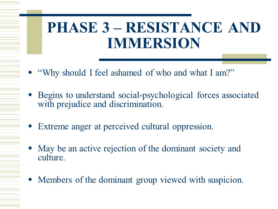 PHASE 3 – RESISTANCE AND IMMERSION