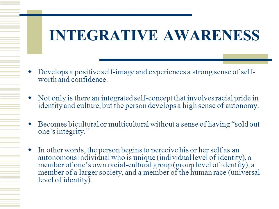 INTEGRATIVE AWARENESS