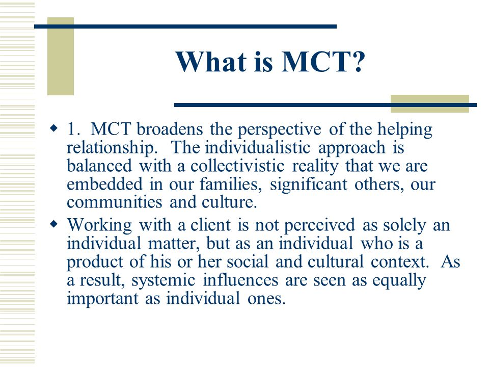 What is MCT