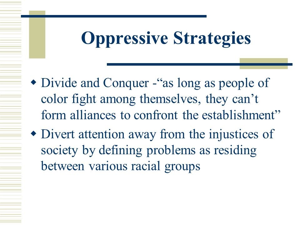 Oppressive Strategies