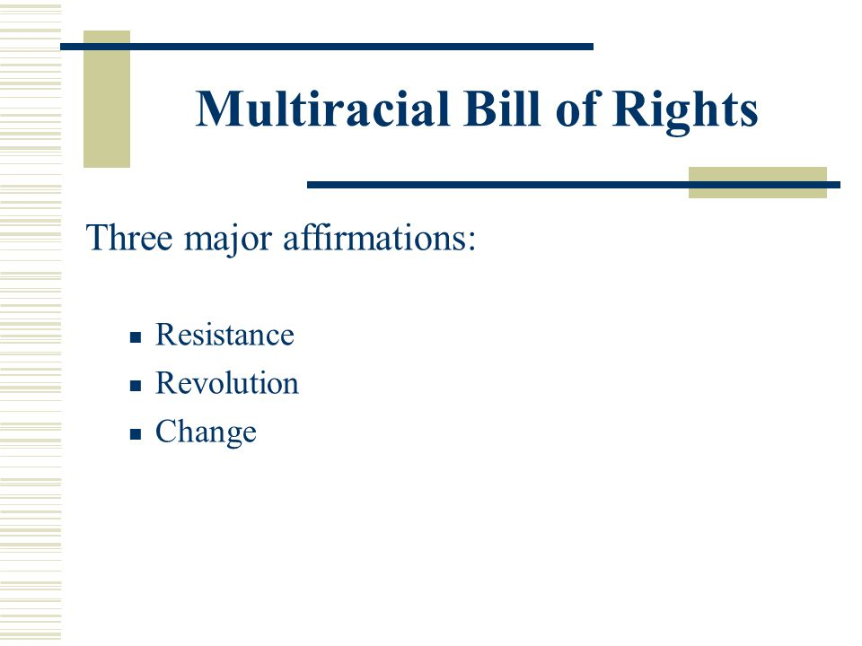 Multiracial Bill of Rights