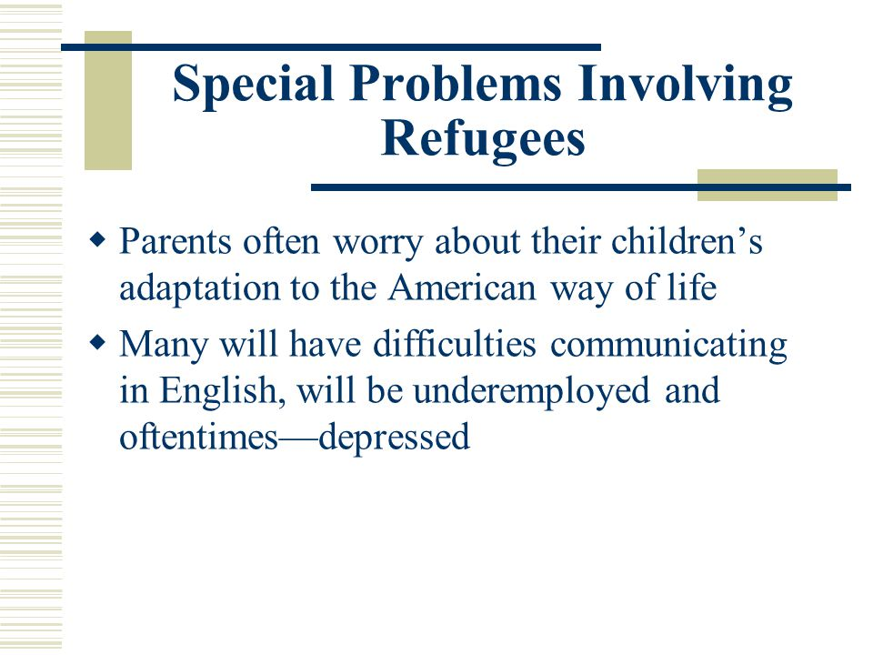 Special Problems Involving Refugees