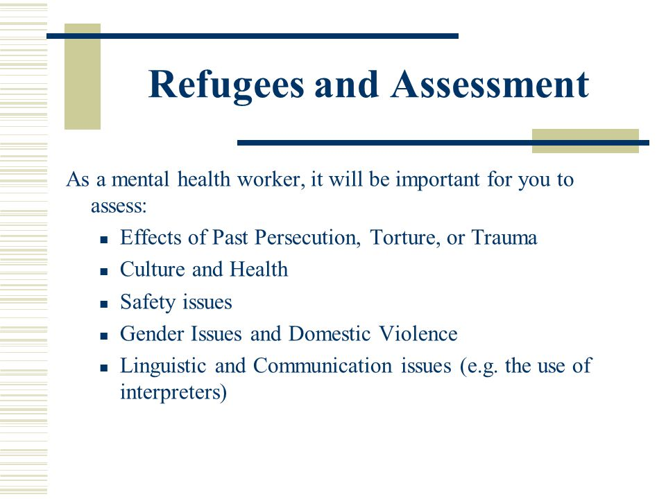 Refugees and Assessment