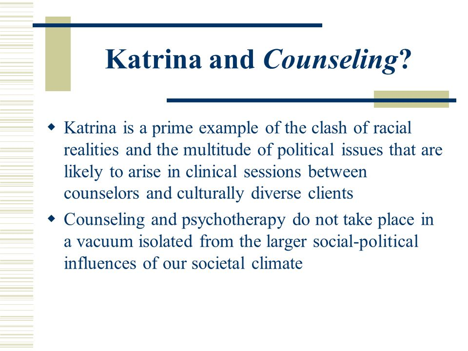 Katrina and Counseling