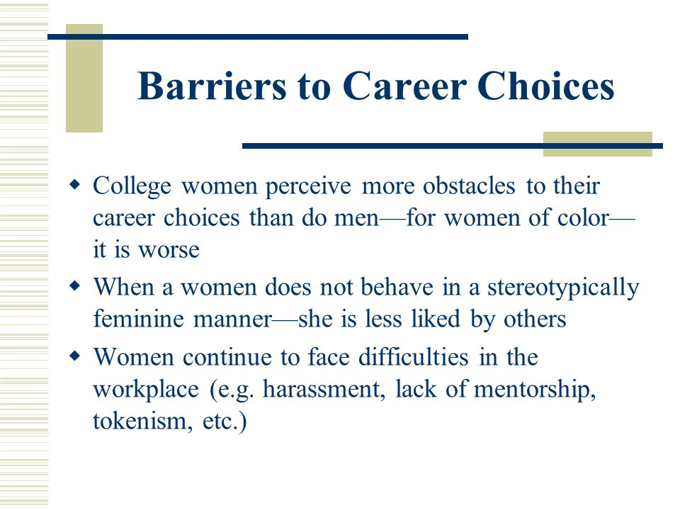 Barriers to Career Choices
