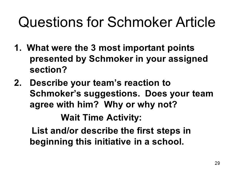 Questions for Schmoker Article