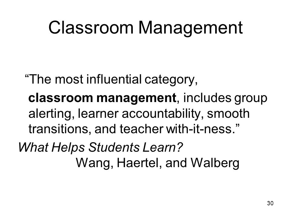 Classroom Management The most influential category,