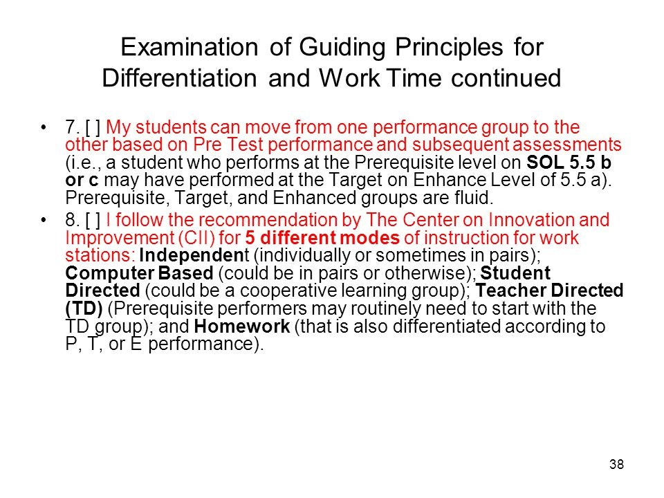 Examination of Guiding Principles for Differentiation and Work Time continued