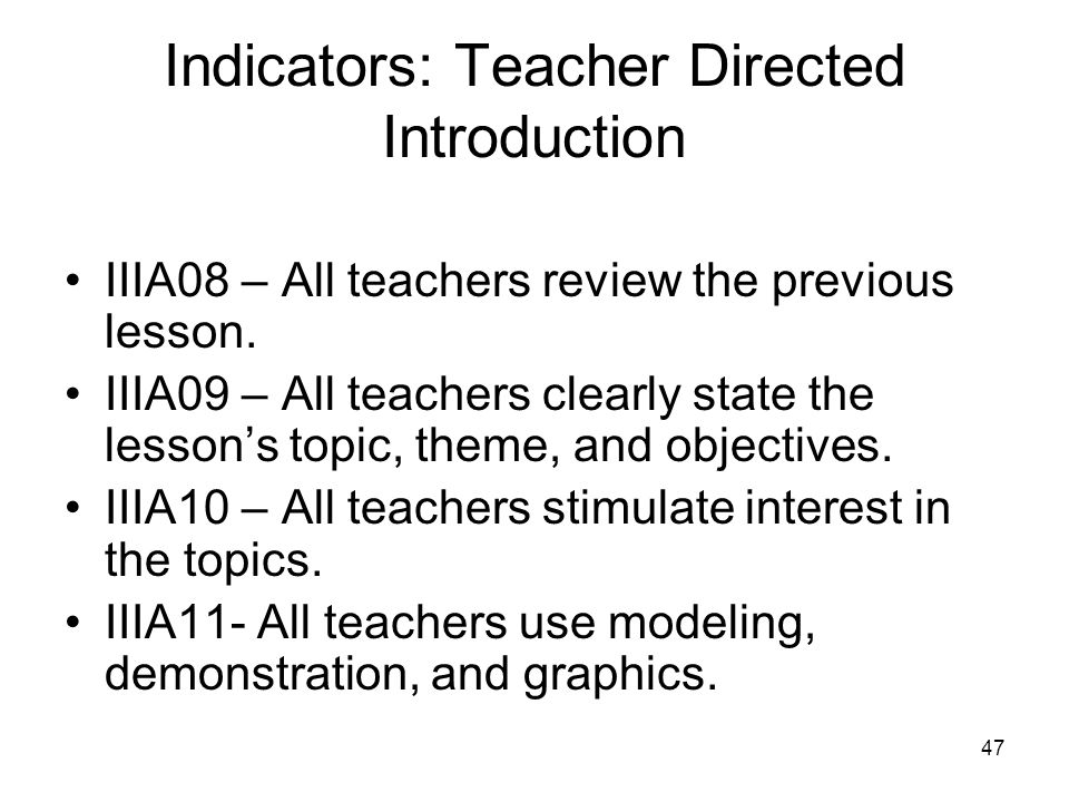 Indicators: Teacher Directed Introduction