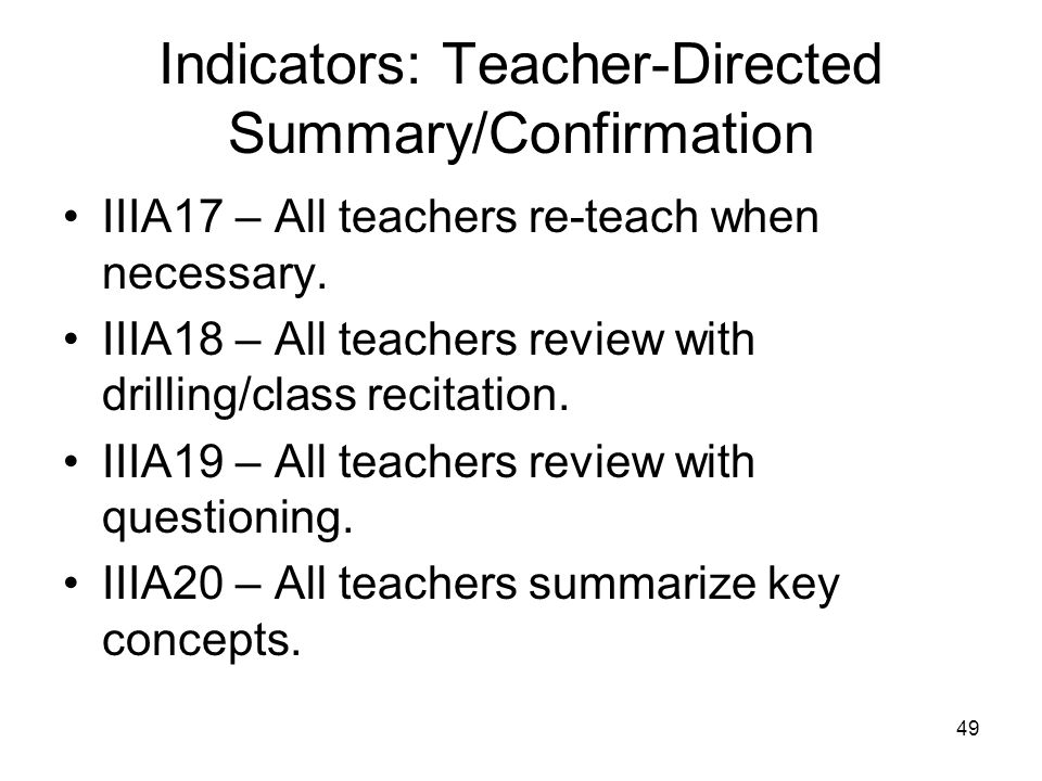 Indicators: Teacher-Directed Summary/Confirmation