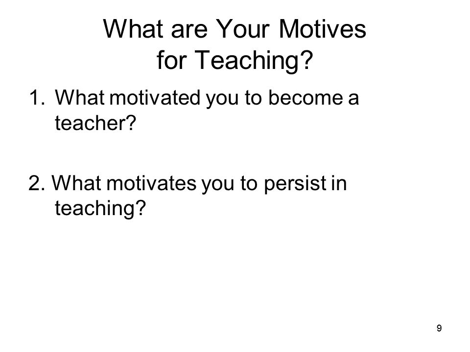 What are Your Motives for Teaching