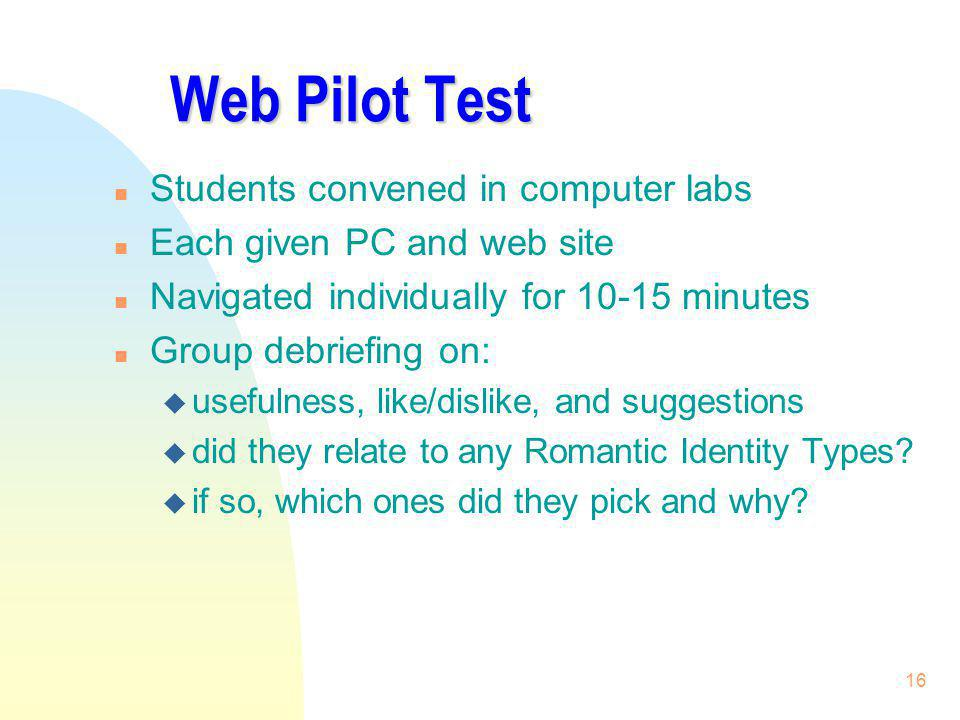 Web Pilot Test Students convened in computer labs