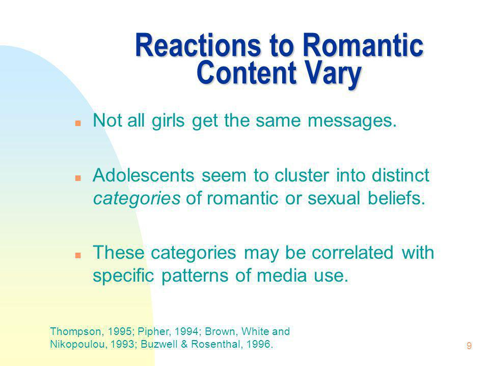 Reactions to Romantic Content Vary