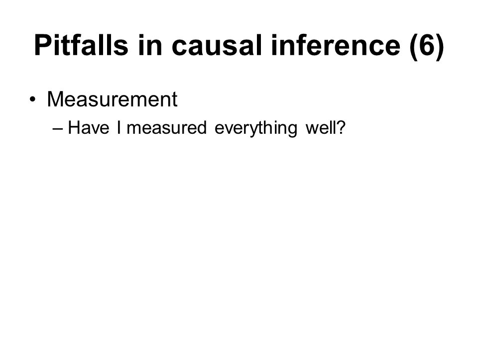 Pitfalls in causal inference (6)