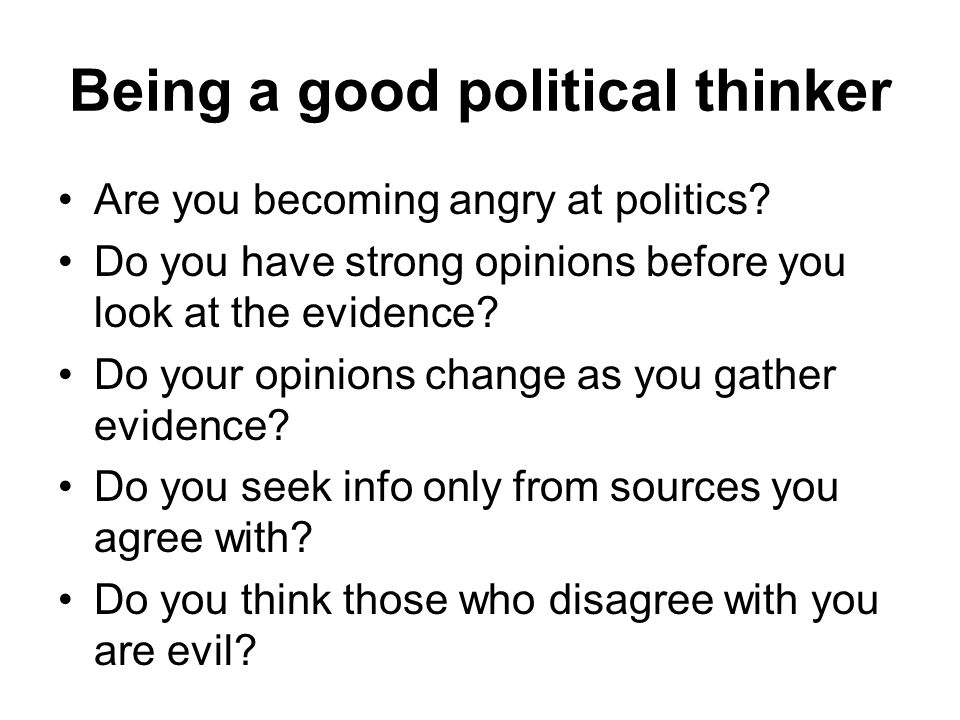 Being a good political thinker
