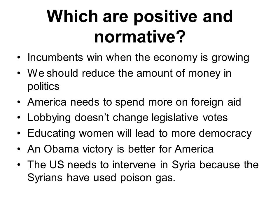 Which are positive and normative