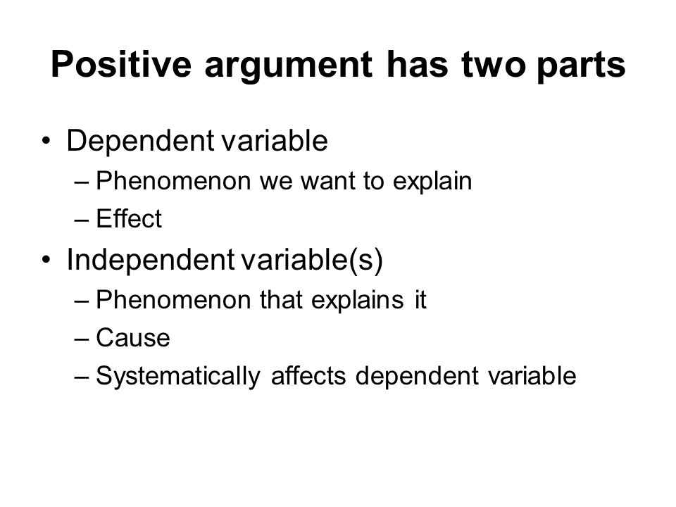 Positive argument has two parts