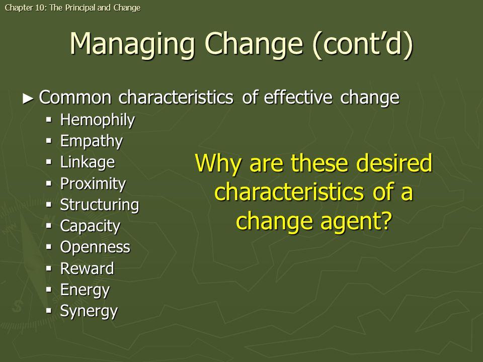 Managing Change (cont'd)