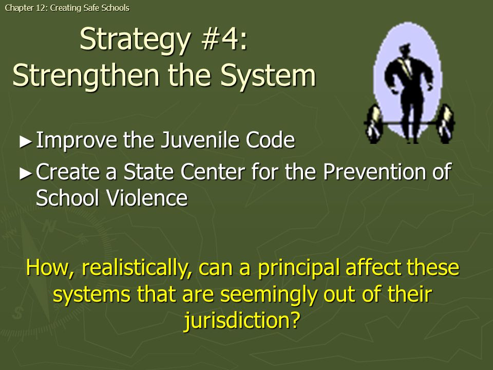 Strategy #4: Strengthen the System