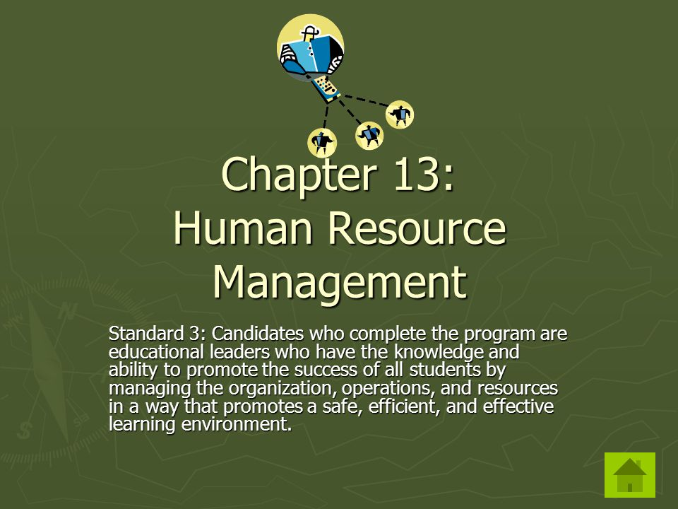 Chapter 13: Human Resource Management