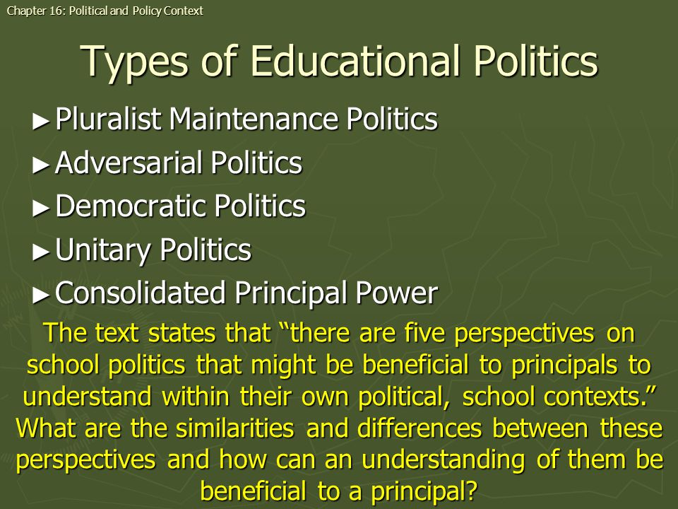 Types of Educational Politics