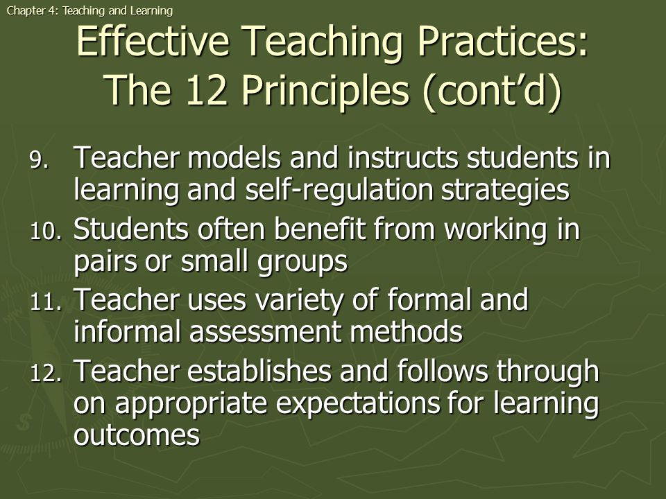 Effective Teaching Practices: The 12 Principles (cont'd)