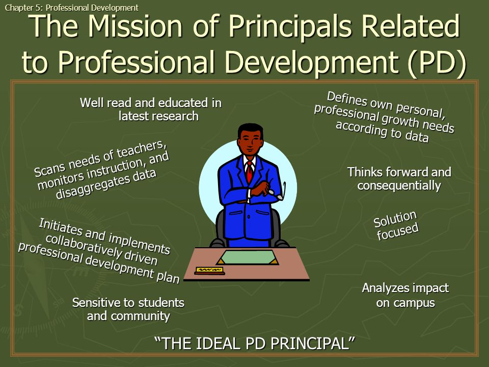 The Mission of Principals Related to Professional Development (PD)