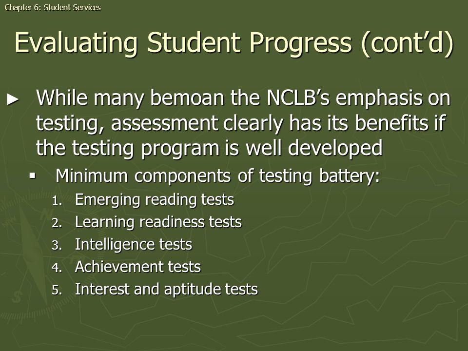 Evaluating Student Progress (cont'd)