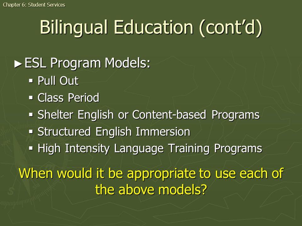 Bilingual Education (cont'd)